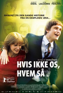 Den danske plakat til den hjaktuelle Hvis ikke os, hvem s. Foto: Miracle film